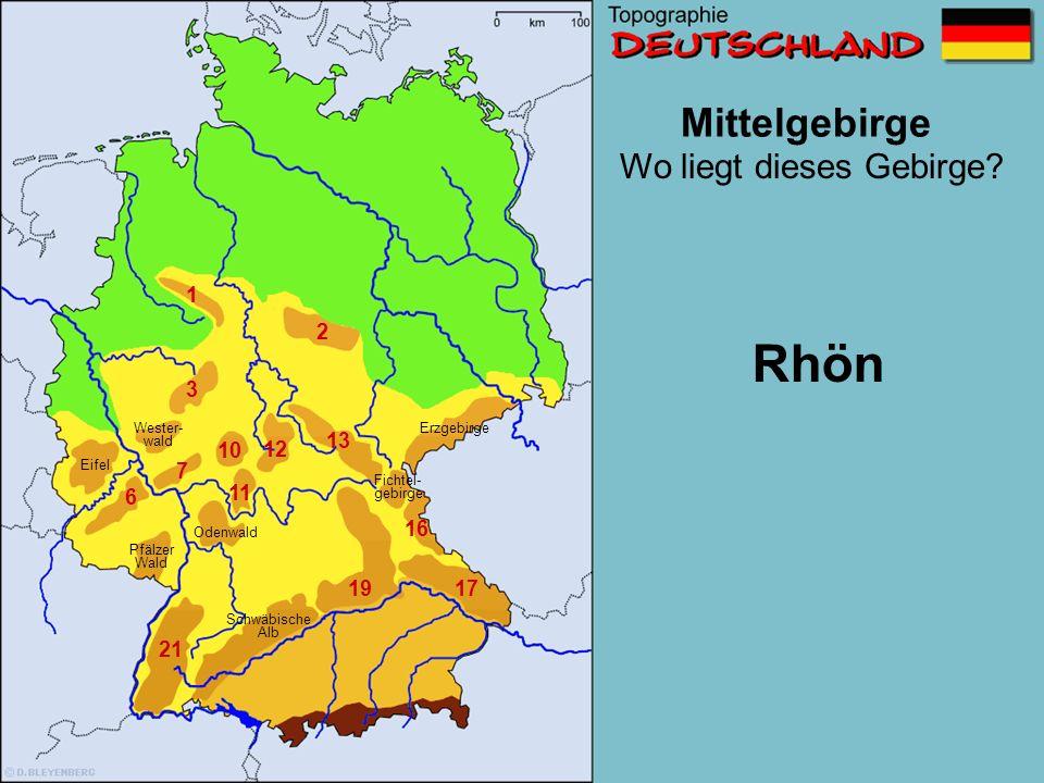 Rhön Mittelgebirge Wo liegt dieses Gebirge 1 2 3 13 10 12 7 11 6 16