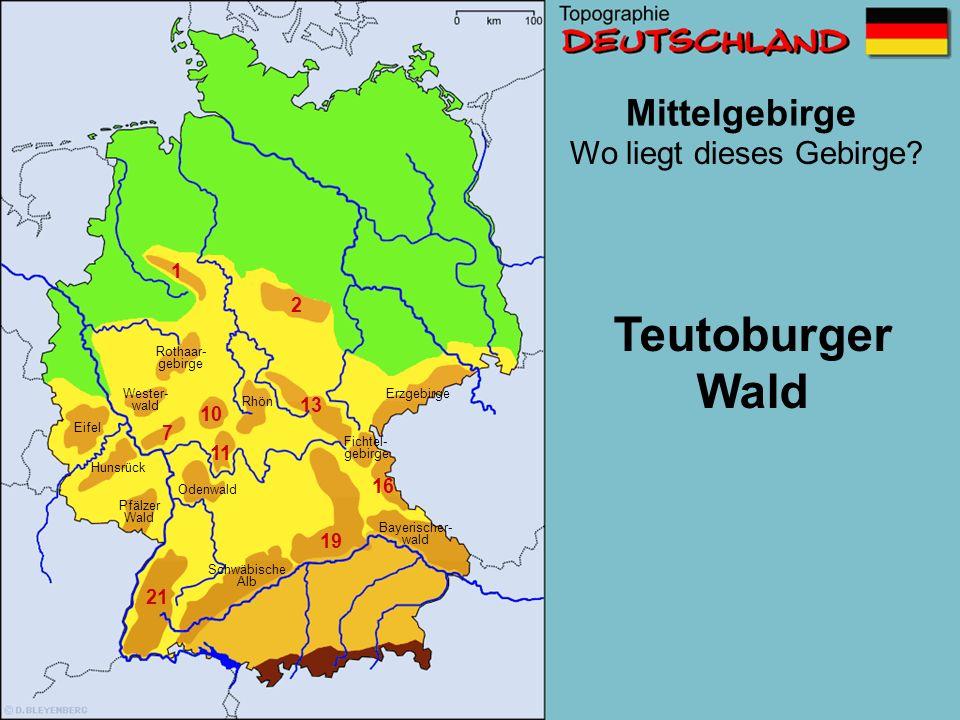 Teutoburger Wald Mittelgebirge Wo liegt dieses Gebirge 1 2 13 10 7 11