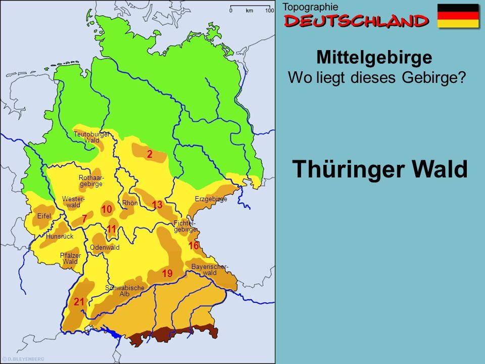 Thüringer Wald Mittelgebirge Wo liegt dieses Gebirge 2 13 10 7 11 16