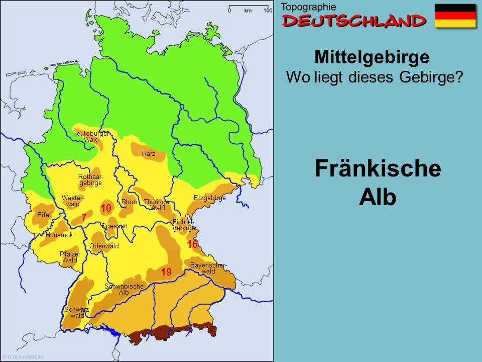 Fränkische Alb Mittelgebirge Wo liegt dieses Gebirge 10 7 16 19