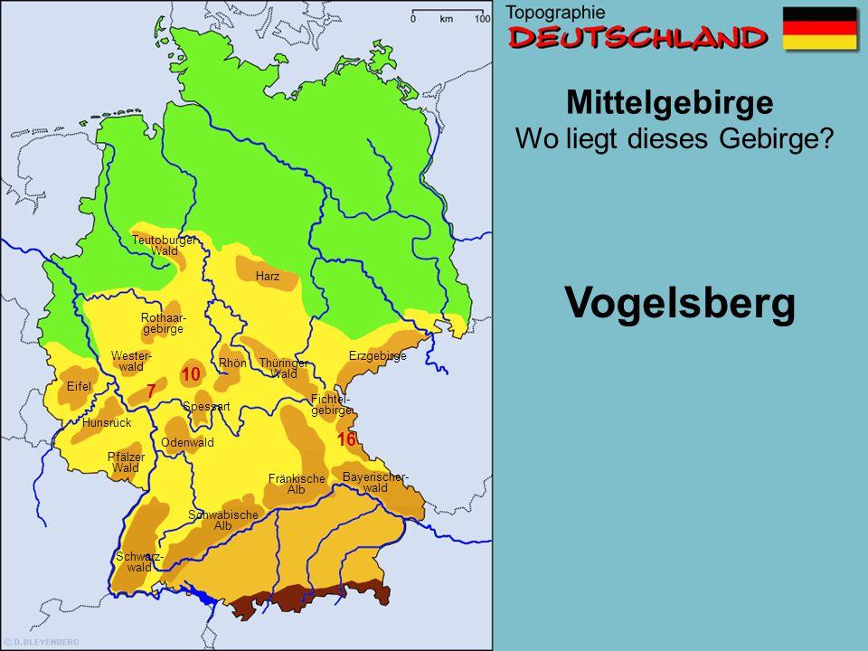 Vogelsberg Mittelgebirge Wo liegt dieses Gebirge 10 7 16 Teutoburger
