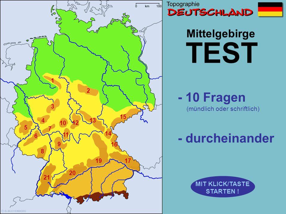 TEST - 10 Fragen - durcheinander Mittelgebirge