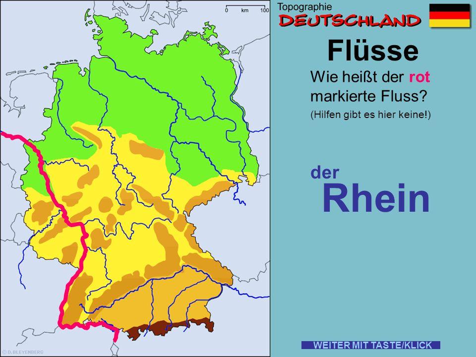Rhein Flüsse der Wie heißt der rot markierte Fluss