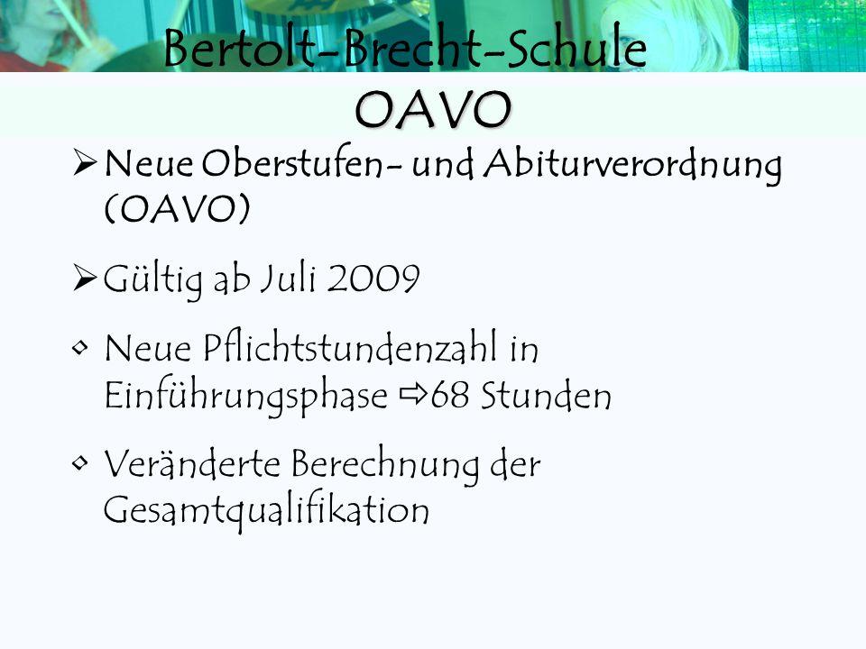 OAVO Neue Oberstufen- und Abiturverordnung (OAVO) Gültig ab Juli 2009