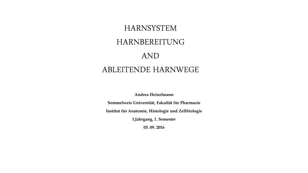 HARNSYSTEM HARNBEREITUNG AND ABLEITENDE HARNWEGE