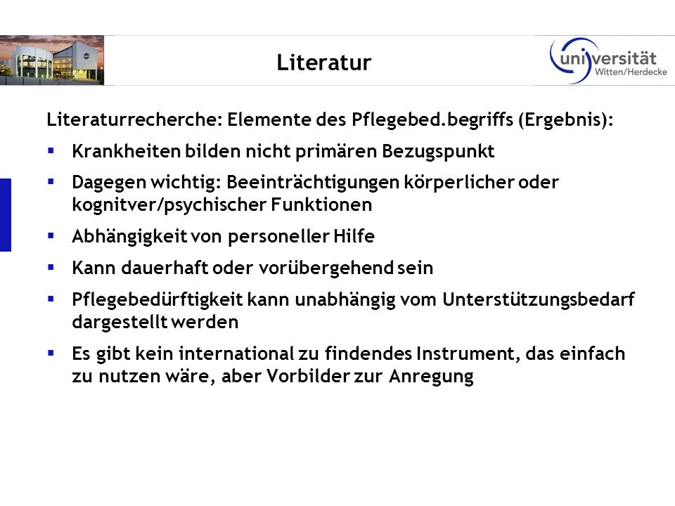 LiteraturLiteraturrecherche: Elemente des Pflegebed.begriffs (Ergebnis): Krankheiten bilden nicht primären Bezugspunkt.
