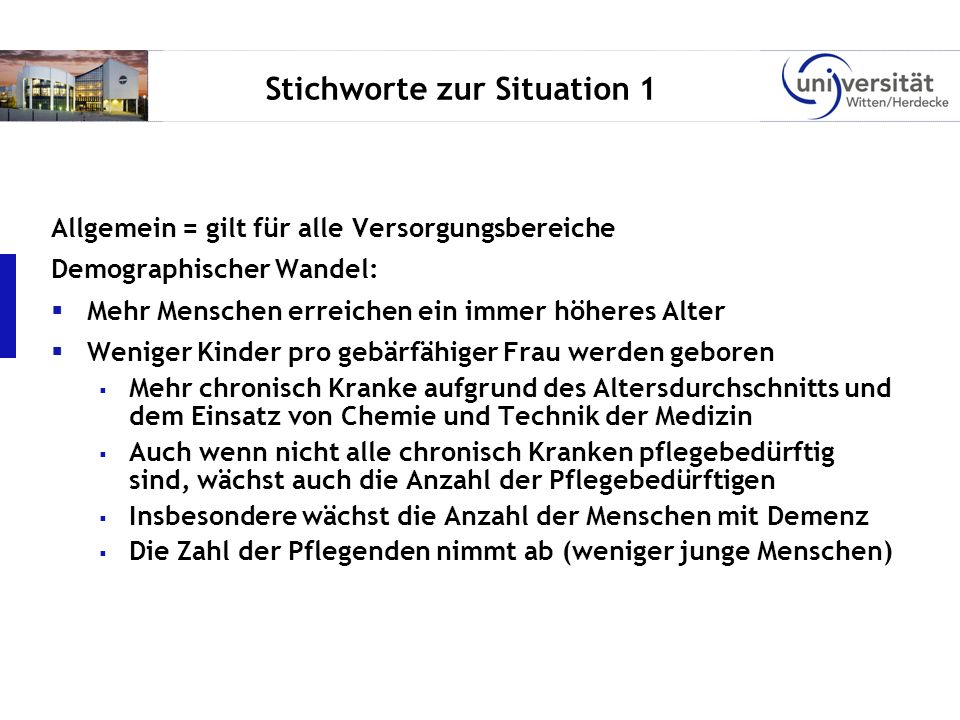 Stichworte zur Situation 1