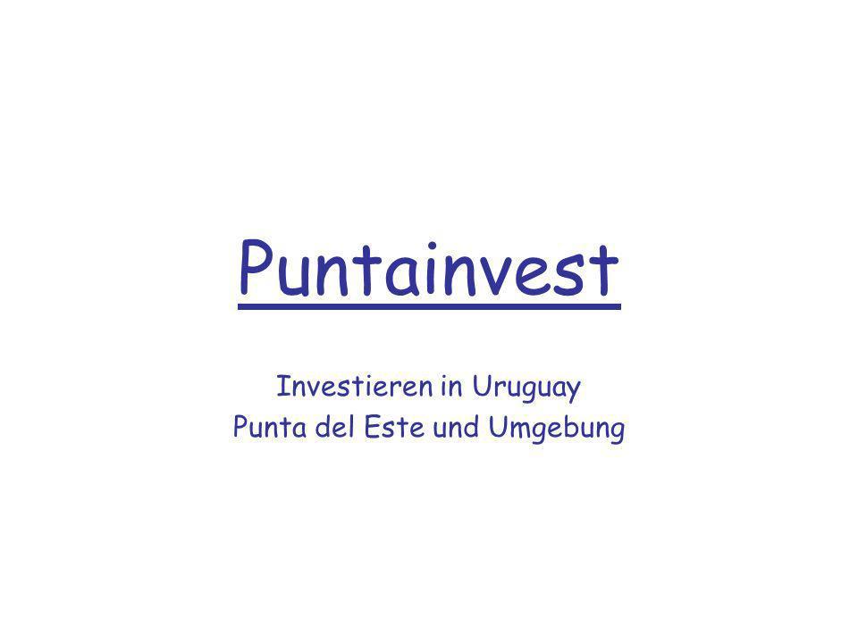 Investieren in Uruguay Punta del Este und Umgebung