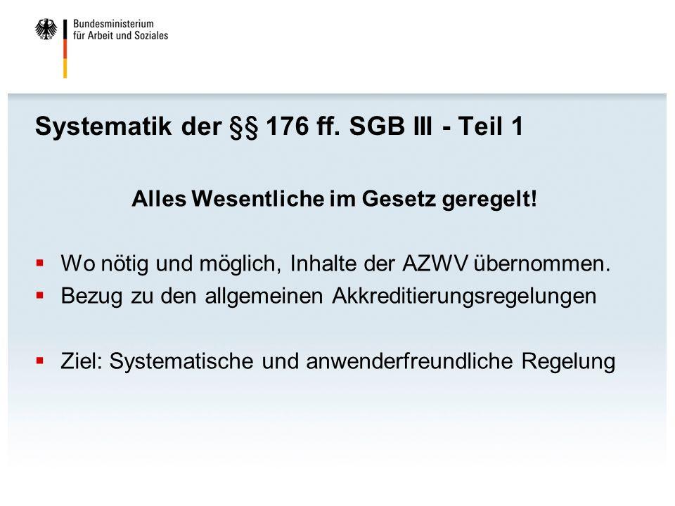 Systematik der §§ 176 ff. SGB III - Teil 1