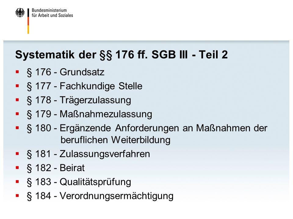 Systematik der §§ 176 ff. SGB III - Teil 2