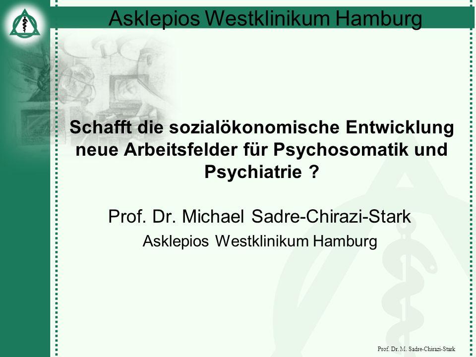 Prof. Dr. Michael Sadre-Chirazi-Stark Asklepios Westklinikum Hamburg