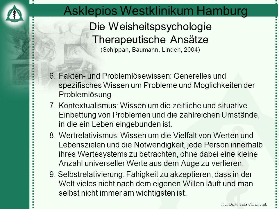 Die Weisheitspsychologie Therapeutische Ansätze (Schippan, Baumann, Linden, 2004)