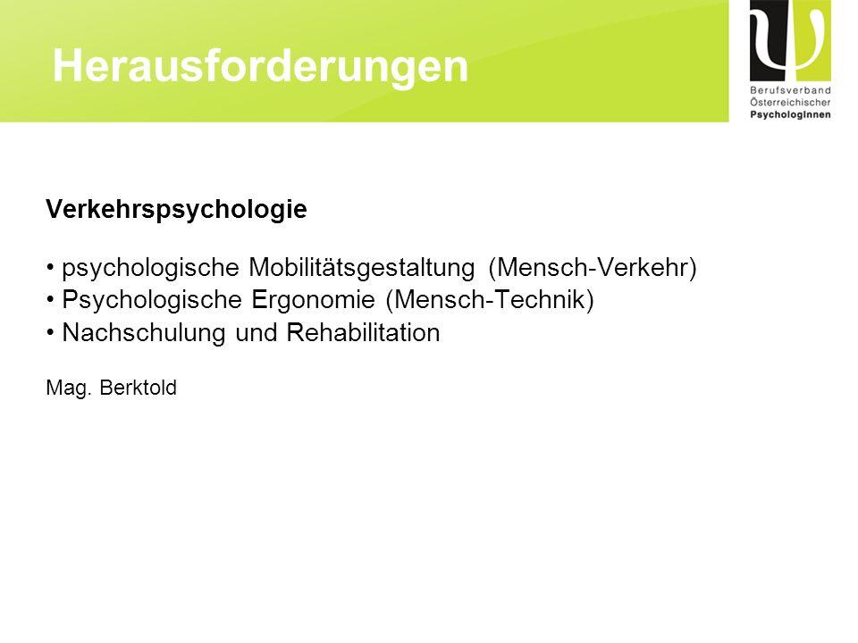 Herausforderungen Verkehrspsychologie