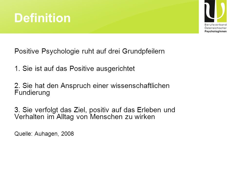 Definition Positive Psychologie ruht auf drei Grundpfeilern