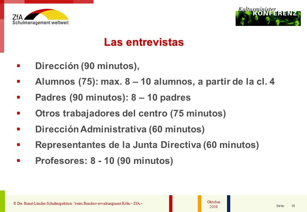 Las entrevistas Dirección (90 minutos),