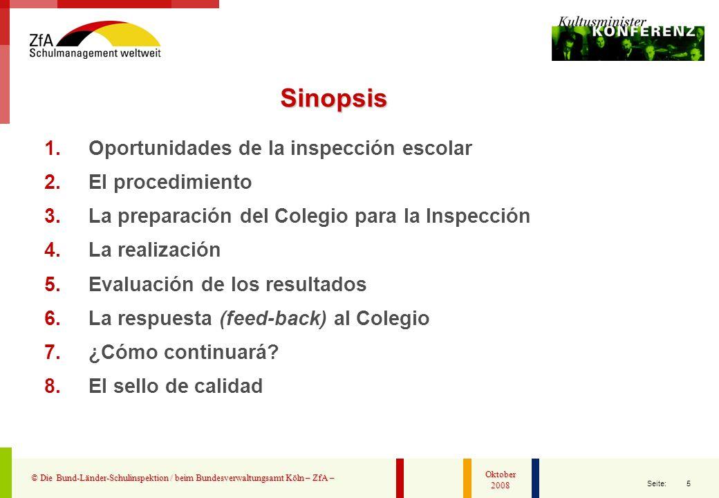 Sinopsis Oportunidades de la inspección escolar El procedimiento
