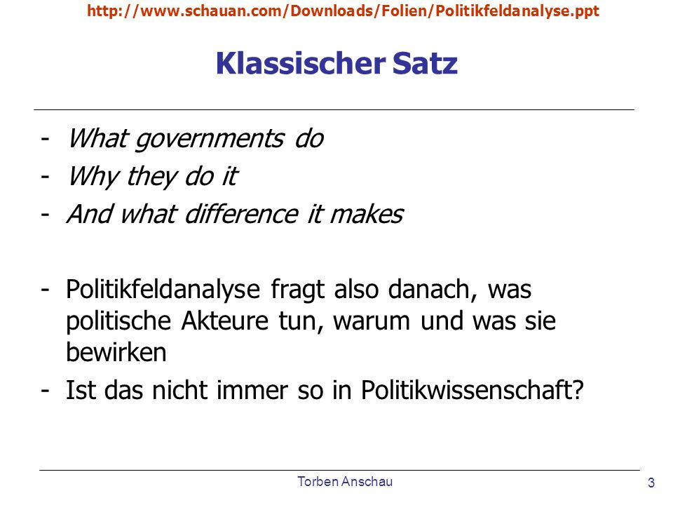 Klassischer Satz What governments do Why they do it