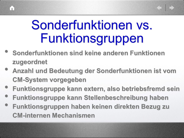 Sonderfunktionen vs. Funktionsgruppen