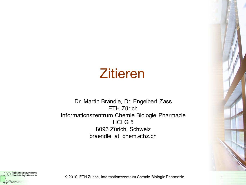 Zitieren Dr. Martin Brändle, Dr. Engelbert Zass ETH Zürich