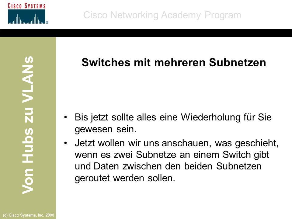 Switches mit mehreren Subnetzen