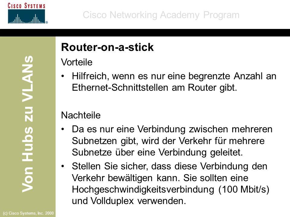 Router-on-a-stick Vorteile