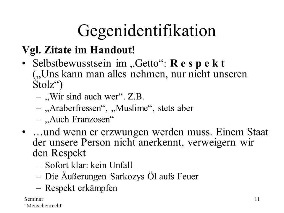 Gegenidentifikation Vgl. Zitate im Handout!