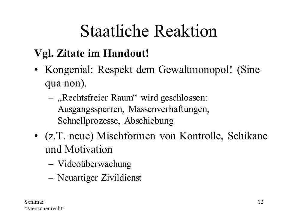 Staatliche Reaktion Vgl. Zitate im Handout!