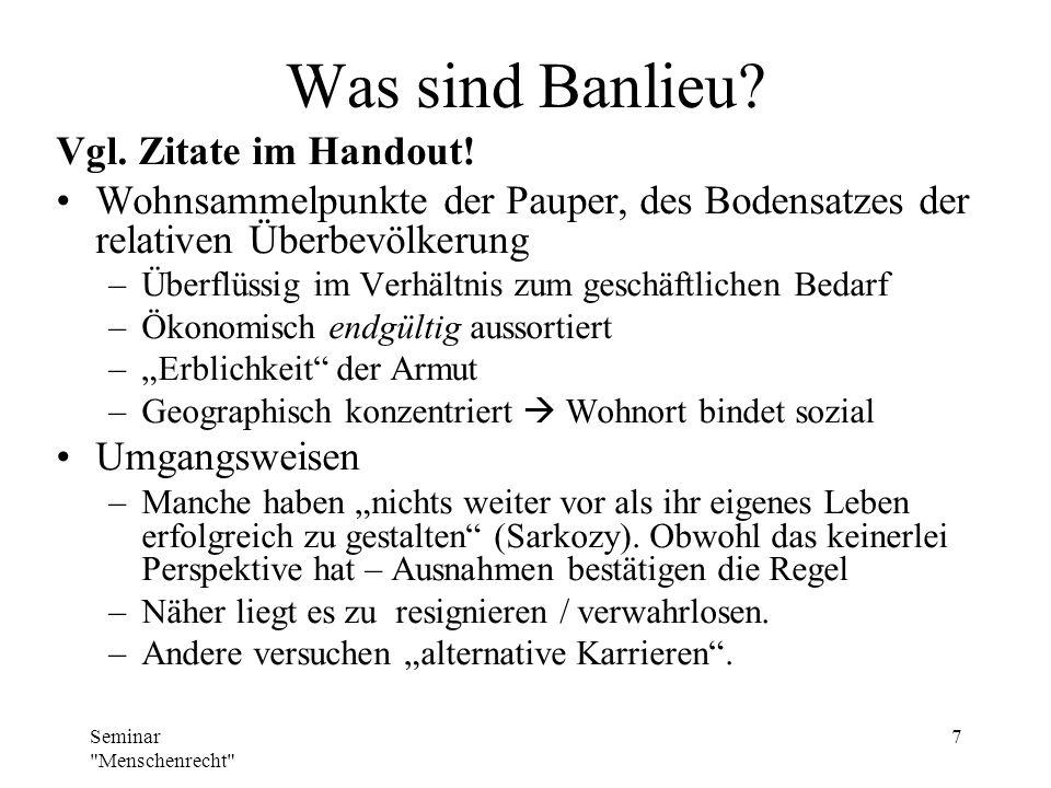 Was sind Banlieu Vgl. Zitate im Handout!