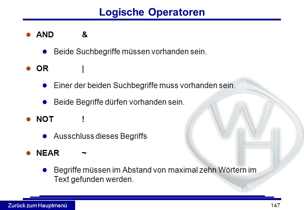 Logische Operatoren AND & OR | NOT ! NEAR ~