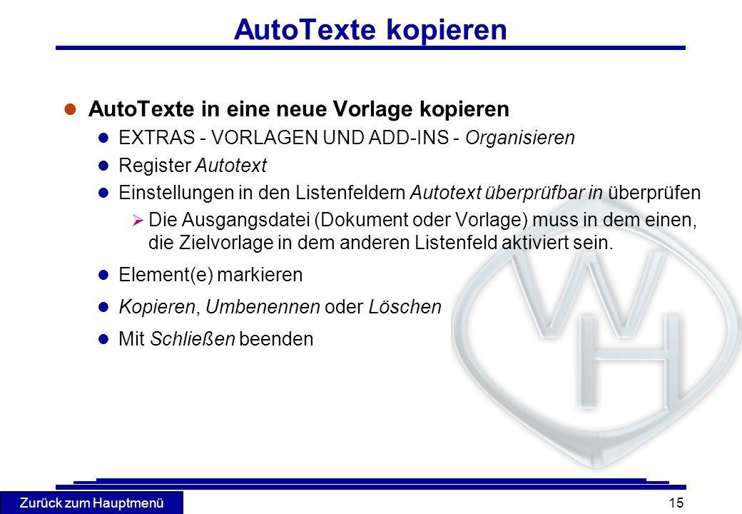 AutoTexte kopieren AutoTexte in eine neue Vorlage kopieren