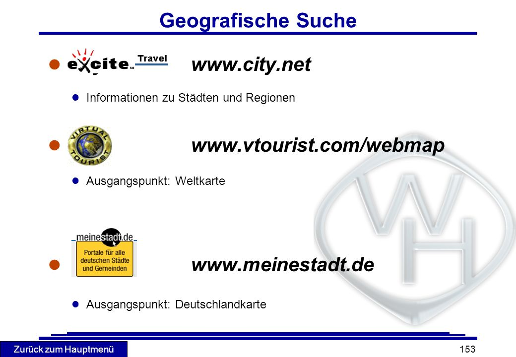 Geografische Suche City.Net www.city.net www.vtourist.com/webmap