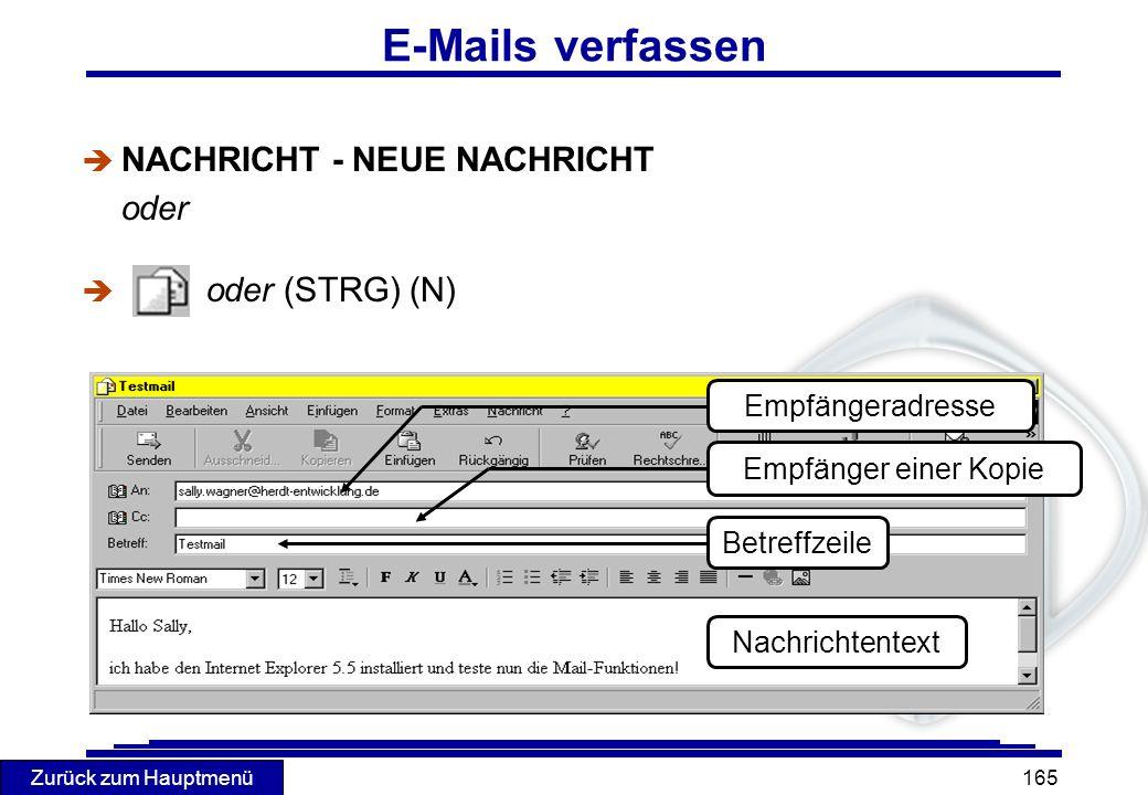 E-Mails verfassen NACHRICHT - NEUE NACHRICHT oder oder (STRG) (N)