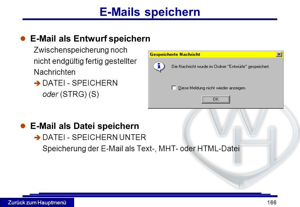 E-Mails speichern E-Mail als Entwurf speichern