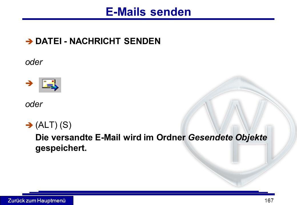 E-Mails senden DATEI - NACHRICHT SENDEN oder (ALT) (S)