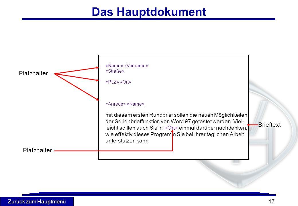 Das Hauptdokument Platzhalter Brieftext Platzhalter