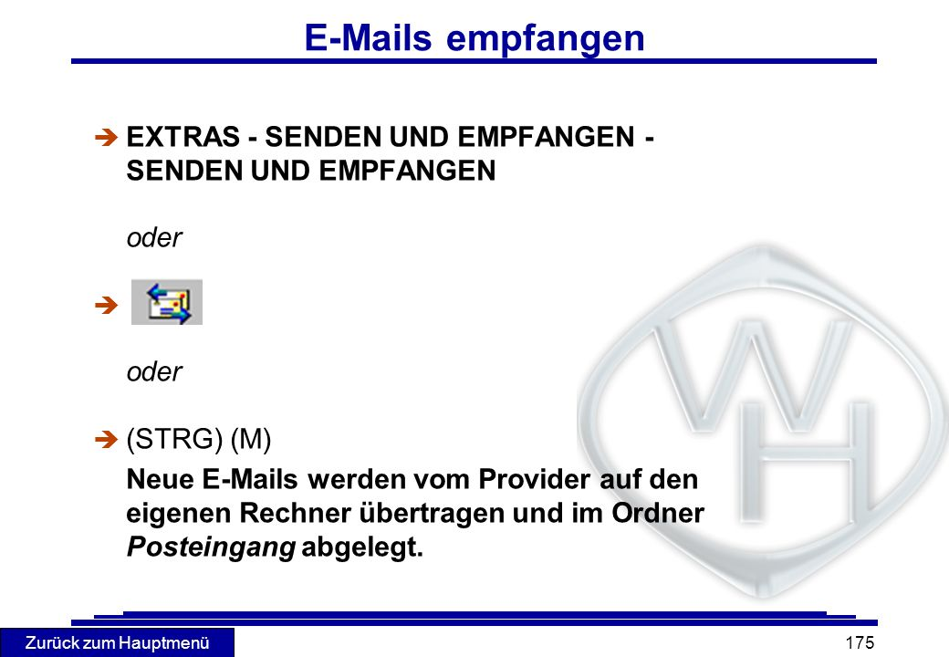E-Mails empfangen EXTRAS - SENDEN UND EMPFANGEN - SENDEN UND EMPFANGEN
