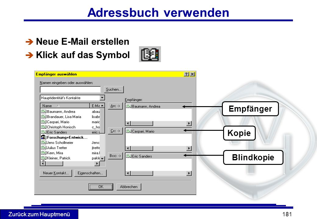 Adressbuch verwenden Neue E-Mail erstellen Klick auf das Symbol