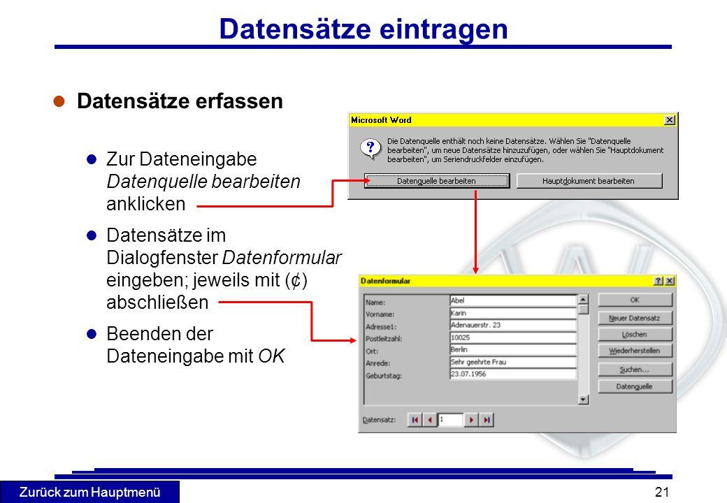 Datensätze eintragen Datensätze erfassen