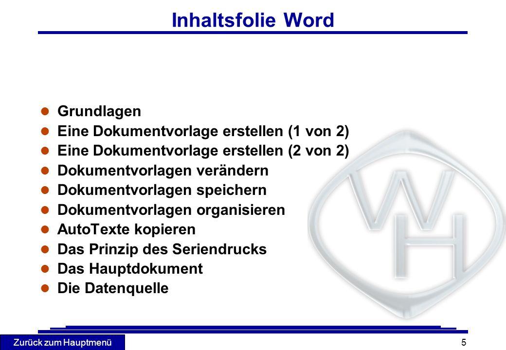 Inhaltsfolie Word Grundlagen Eine Dokumentvorlage erstellen (1 von 2)