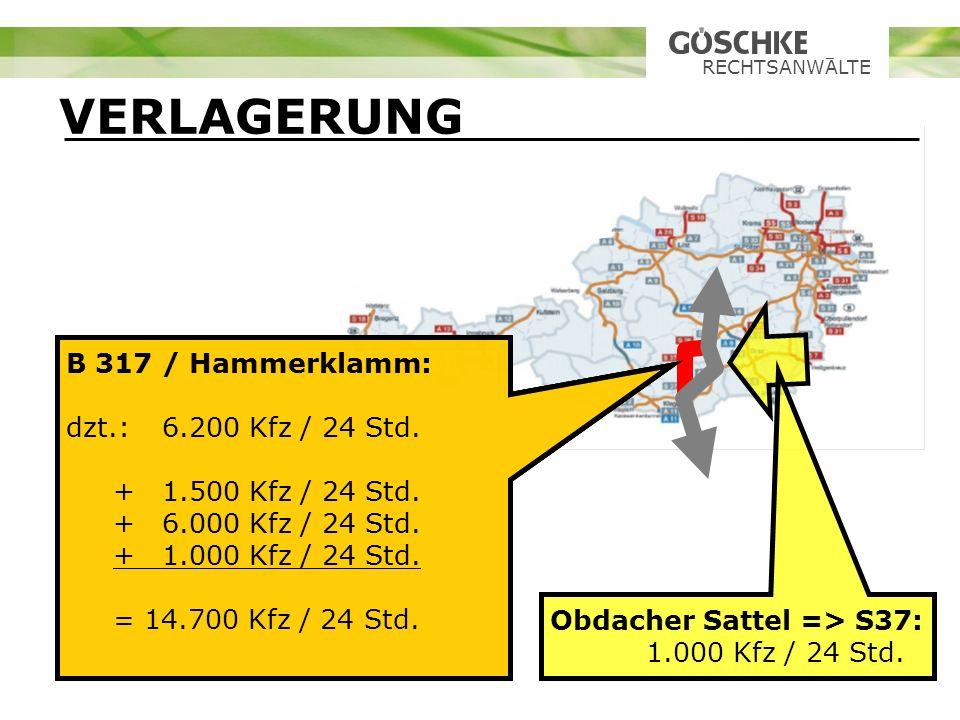 VERLAGERUNG B 317 / Hammerklamm: dzt.: 6.200 Kfz / 24 Std.