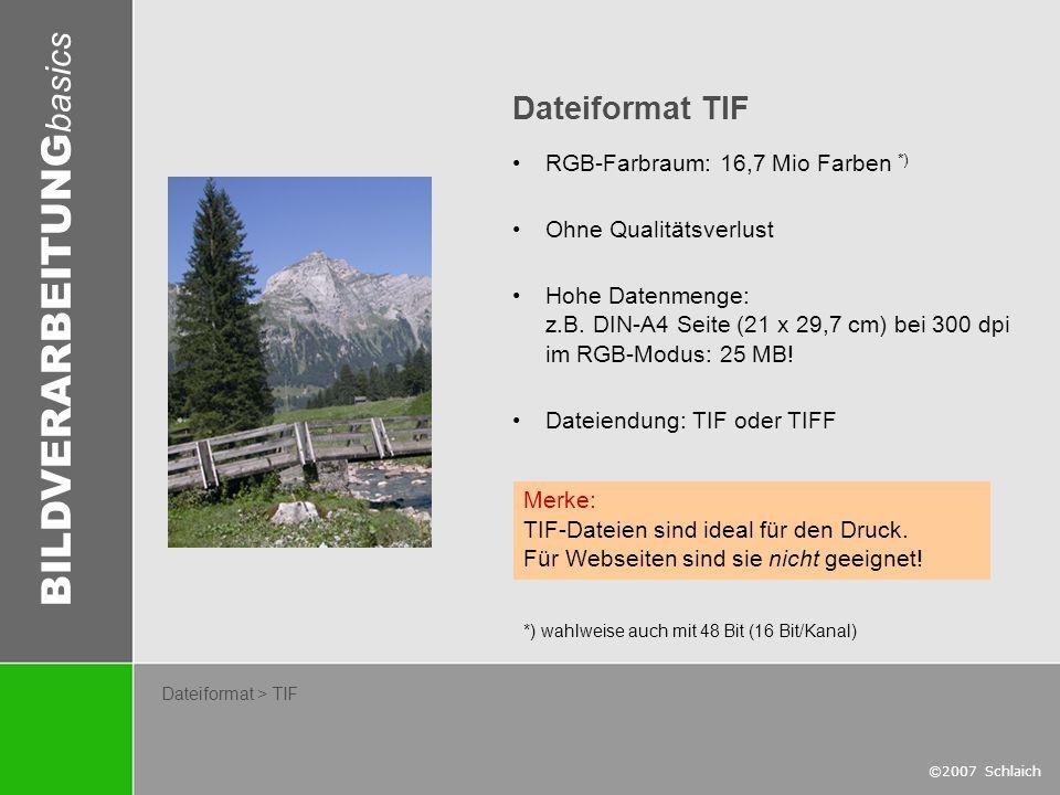 Dateiformat TIF RGB-Farbraum: 16,7 Mio Farben *) Ohne Qualitätsverlust