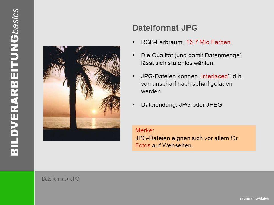 Dateiformat JPG RGB-Farbraum: 16,7 Mio Farben.