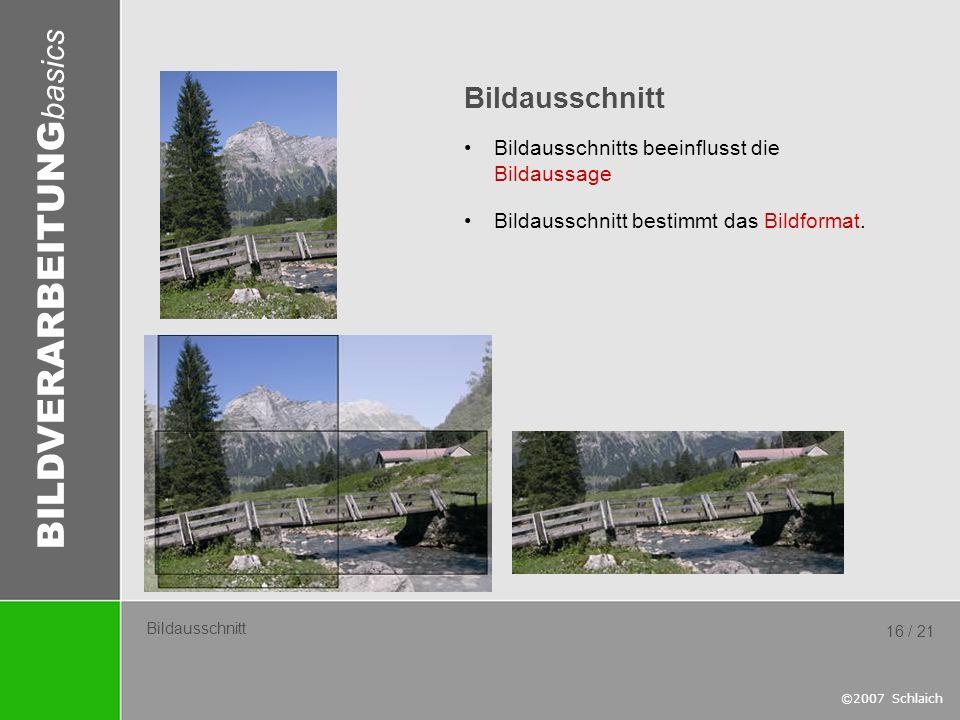 Bildausschnitt Bildausschnitts beeinflusst die Bildaussage