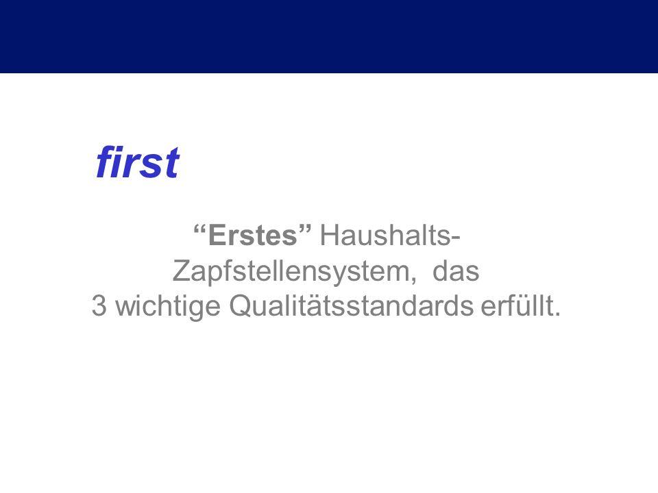 first Erstes Haushalts-Zapfstellensystem, das