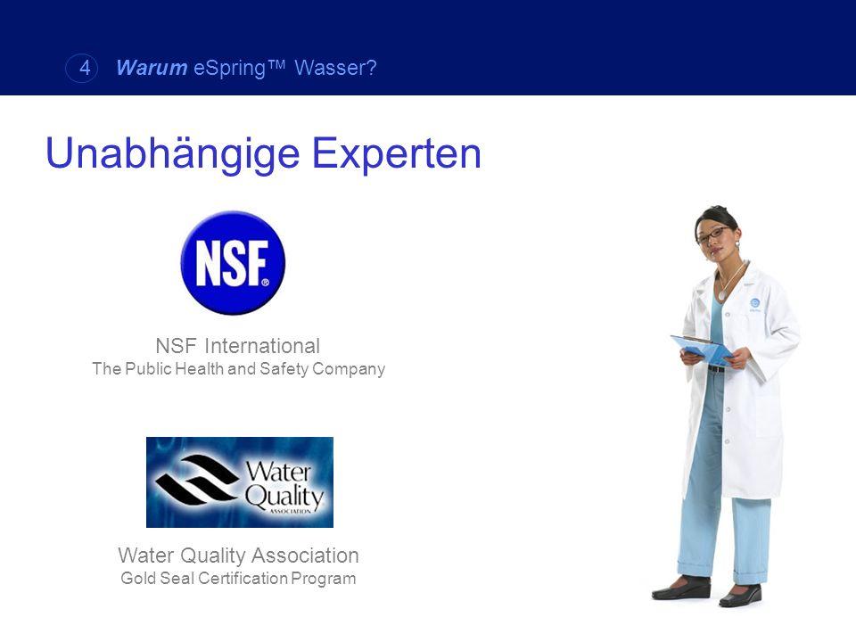 Unabhängige Experten 4 Warum eSpring™ Wasser NSF International