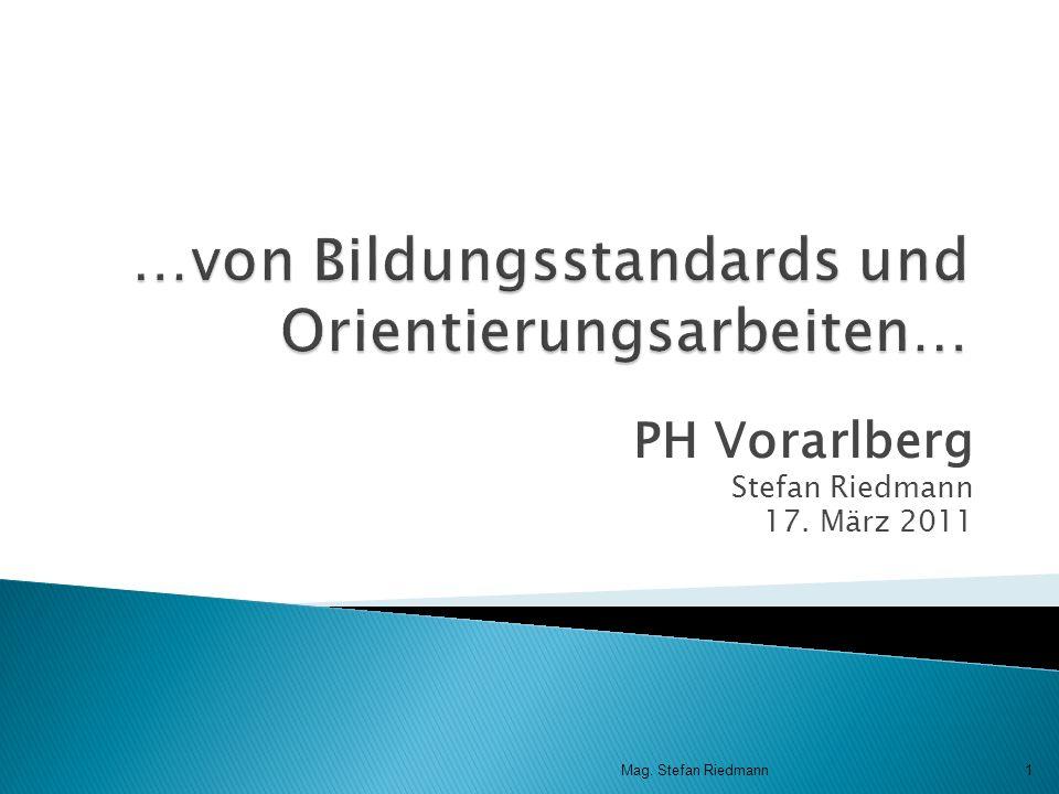 …von Bildungsstandards und Orientierungsarbeiten…