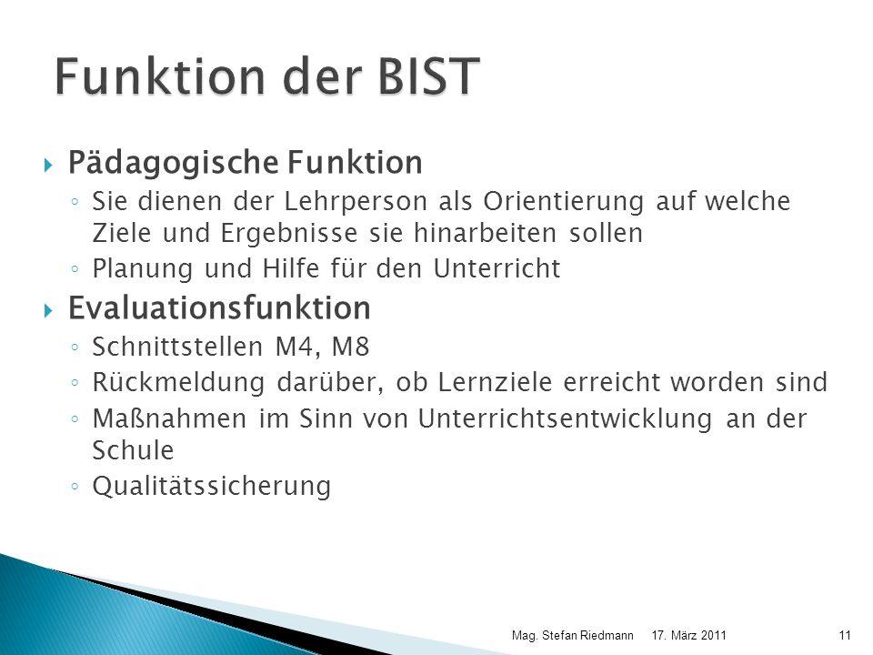 Funktion der BIST Pädagogische Funktion Evaluationsfunktion