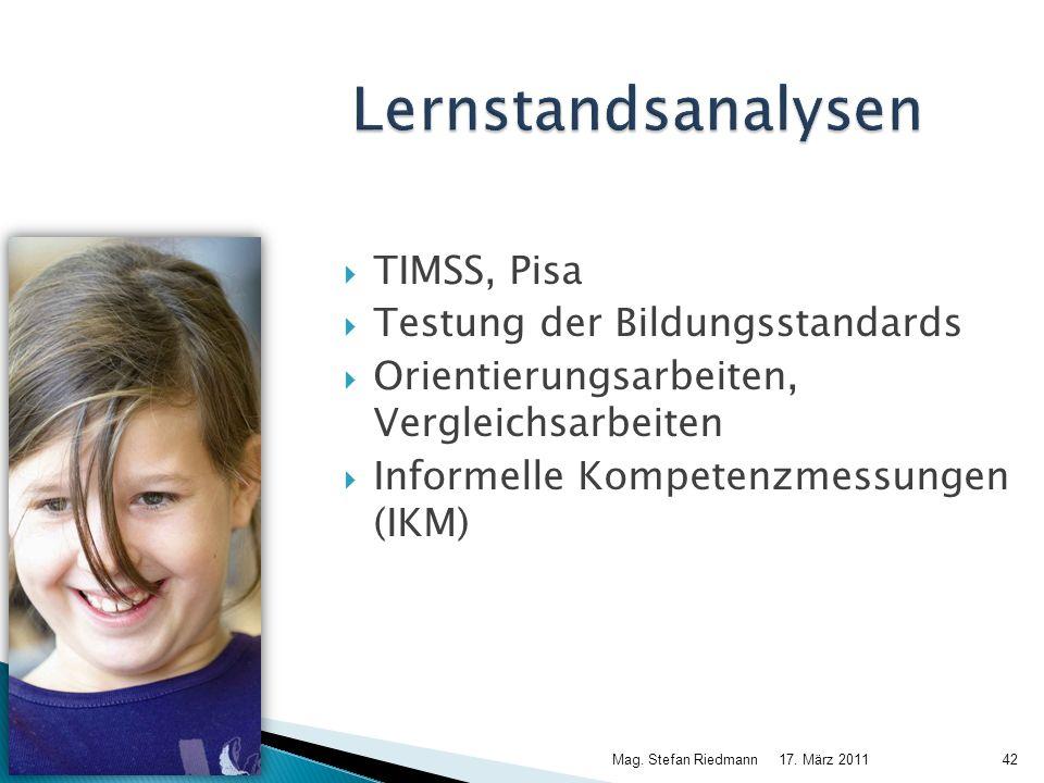 Lernstandsanalysen TIMSS, Pisa Testung der Bildungsstandards