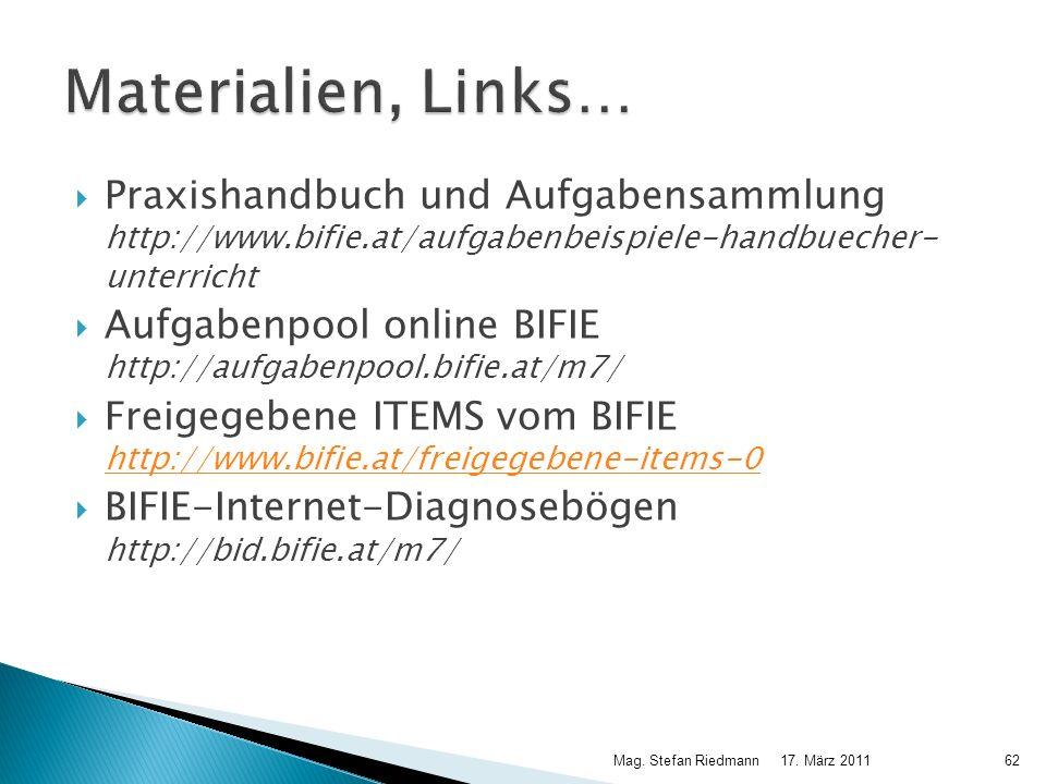 Materialien, Links… Praxishandbuch und Aufgabensammlung http://www.bifie.at/aufgabenbeispiele-handbuecher- unterricht.