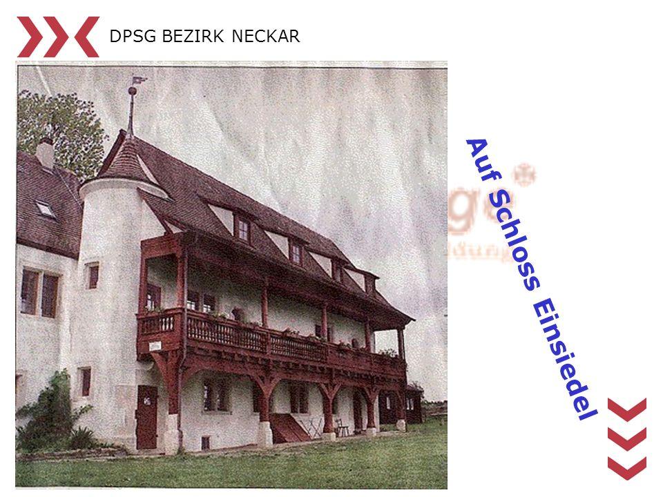 DPSG BEZIRK NECKAR Auf Schloss Einsiedel